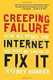 Creeping Failure, Jeffrey Hunker, 0771040245