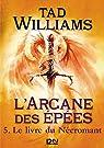 L'Arcane des épées, tome 5 par Williams
