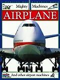 Airplanes, Deni Bown and Christopher Maynard, 0789402114