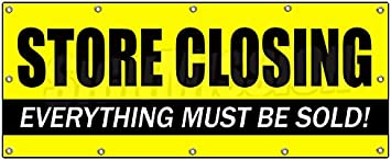 48 X 120 STORE CLOSING VINYL BANNER SIGN clearance signs close everything must go shop sale new