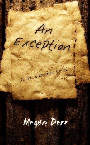 Megan Jewel - An Exception (Jewel Bonds Book 3)