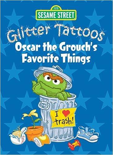 Sesame Street Glitter Tattoos Oscar The Grouch S Favorite