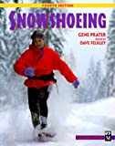 Snowshoeing, Gene Prater, 0898864976