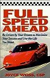 Full Speed Ahead, Joyce Weiss, 0938716441