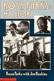 Rosa Parks, Rosa Parks and James Haskins, 0590465384