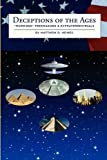 img - for Deceptions of the Ages: Mormons Freemasons and Extraterrestrials by Matthew D. Heines (2010-09-02) book / textbook / text book