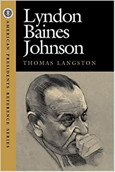 Lyndon Baines Johnson (American Pres Reference Series)