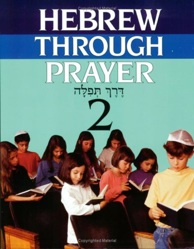 Hebrew Through Prayer, Book (Hebrew Prayer)