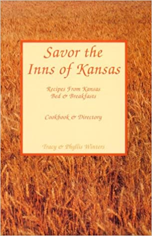 Savor The Inns Of Kansas Recipes From Kansas Bed & Breakfasts, Cookbook & Directory Download