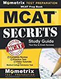 MCAT Prep Book: MCAT Secrets Study Guide: MCAT Practice and Review for the Medical College Admission Test