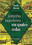 Jeitinho Brasileiro em Quatro Rodas