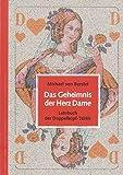 Das Geheimnis der Herz Dame. Lehrbuch der Doppelkopf-Taktik