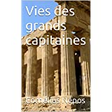 Vies des grands capitaines (French Edition)
