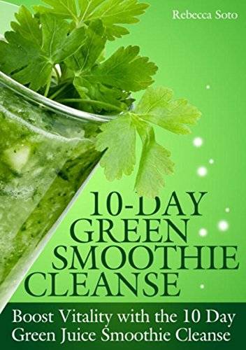 10 day green smoothie cleanse boost vitality with the 10 day green 10 day green smoothie cleanse boost vitality with the 10 day green smoothie cleanse fandeluxe Choice Image