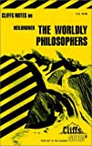img - for CliffsNotes on Heilbroner's The Worldly Philosophers book / textbook / text book