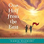 One Half from the East | Nadia Hashimi
