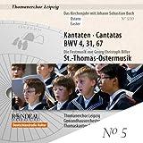Johann Sebastian Bach : Cantates BWV4, BWV31 et BWV67
