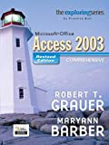 Microsoft Office Access 2003 Comprehensive, Robert T. Grauer and Maryann Barber, 0131877410