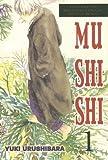 Mushishi, Volume 1 [MUSHISHI V01]