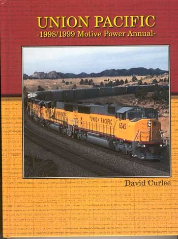 union-pacific-1998-1999-motive-power-annual