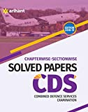 Chapterwise Sectionwise Solved Papers CDS Combined Defence Services Examination
