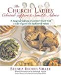 The Church Ladies' Celestial Suppers and Sensible Advice