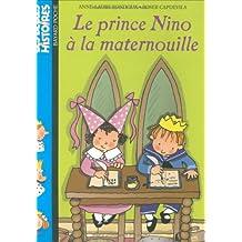 Le prince Nino à la maternouille (French Edition)