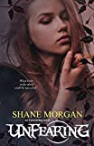 Unfearing (The Unresisting Trilogy) (Volume 2)