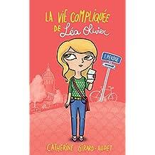 La vie compliquée de Léa Olivier 01 : Perdue (French Edition)