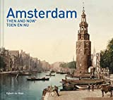Amsterdam Then and