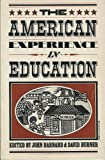 The American Experience in Education, , 0531055698
