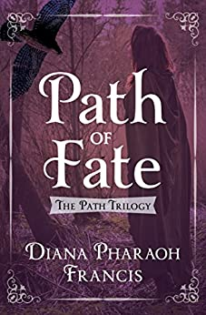 Path of Fate (The Path Trilogy Book 1) by [Francis, Diana Pharaoh]
