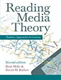 Reading Media Theory 2nd Edition