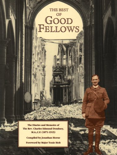 (Best of Good Fellows: The Diaries and Memoirs of the Rev.Charles Edmund Doudney, M.A., C.F.(1871-1915) )