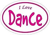 DANCE Decal - Oval I LOVE DANC