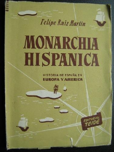MONARCHIA HISPÁNICA: Amazon.es: RUIZ MARTÍN, Felipe: Libros