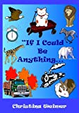If I Could Be Anything, Christina Weimer, 1470165244