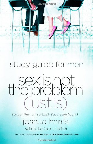 Sex Not Problem Lust Lust Saturated