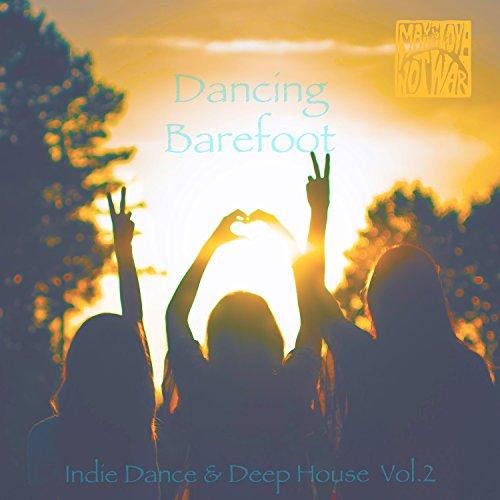 Dancing Barefoot, Vol. 2 - Ind...