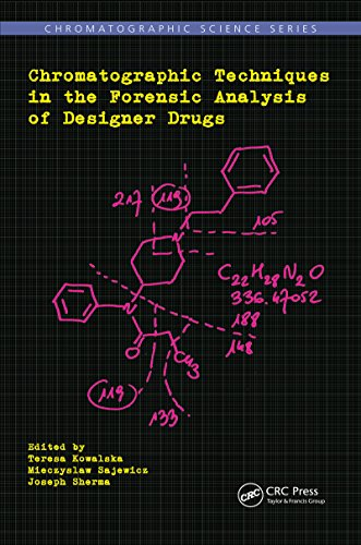 - Chromatographic Techniques in the Forensic Analysis of Designer Drugs (Chromatographic Science Series)