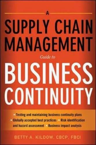 A Supply Chain Management Guide to Business Continuity (Agency/Distributed)