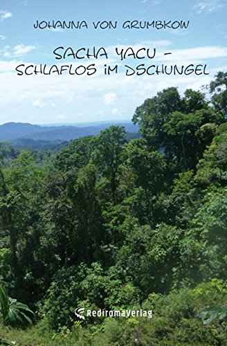 Sacha Yacu – Schlaflos im Dschungel
