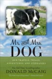 Mr. and Mrs. Dog, Donald McCaig, 0813934508