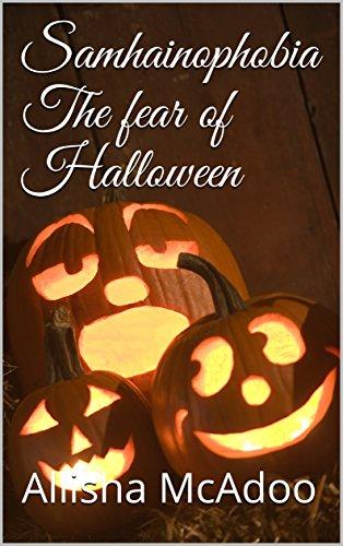 Amazon.com: Samhainophobia The fear of Halloween (The fear ...