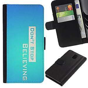 LASTONE PHONE CASE / Lujo Billetera de Cuero Caso del tirón Titular de la tarjeta Flip Carcasa Funda para Samsung Galaxy Note 3 III N9000 N9002 N9005 / Don' Stop Believing