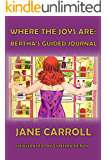 Where the Joys Are: Bertha's Guided Journal (The Bertha Series Book 3)