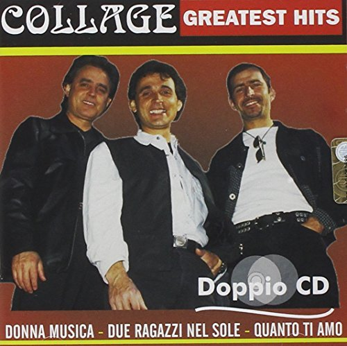 COLLAGE - Greatest Hits By Collage - Zortam Music