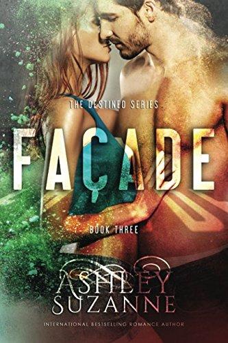 Facade (The Destined Series) (Volume (Facade Series)