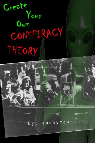 Create Your Own Conspiracy Theory