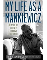 My Life as a Mankiewicz:An Insider's Journey through Hollywood